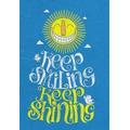 Keep Smiling. Keep Shining.jpg