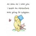 Winnie the Pooh quote.
