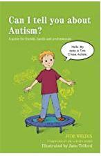 Can I tell you about Autism