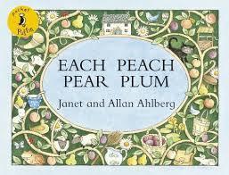 Each Peach Pear Plum - Allan and Janet Ahlberg