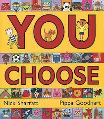 You Choose - Pippa Goodhart and Nick Sharratt