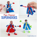 Pipe cleaner superheroes