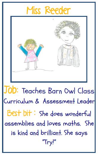 Miss Reeder Senior Teacher and Barn Owl Class