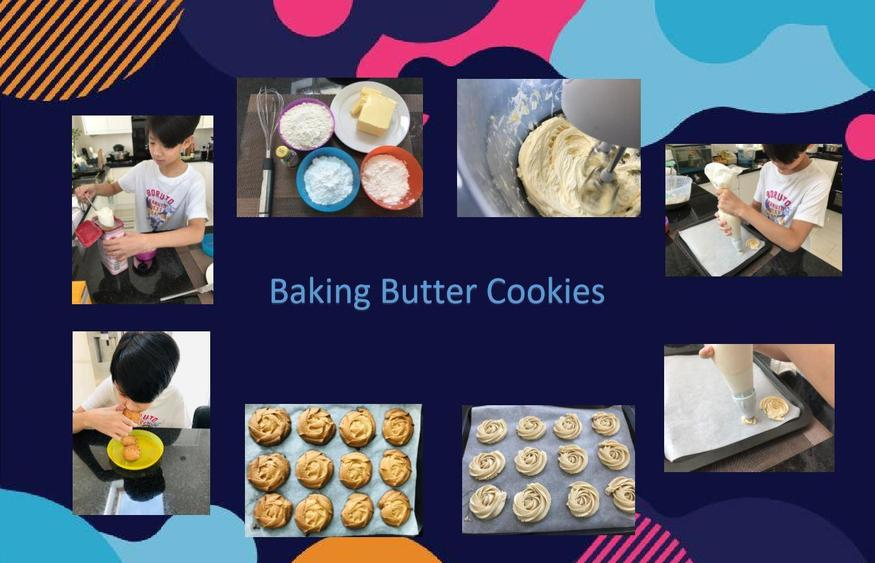 And he's been busy making butter cookies!