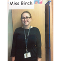 Miss Birch - Teaching Assistant