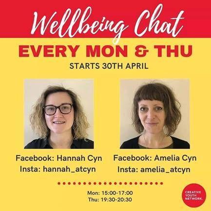 Please see our new Wellbeing Chat Services that the Wellbeing Team at CYN are now running. Two Wellbeing Practitioners, Hannah and Amelia, will be available to talk to young people about anything they are struggling with around their mental health. It is via Instagram messenger and Facebook messenger on Mondays 3pm-5pm and Thursday 7.30pm-8.30pm at the allocated times.