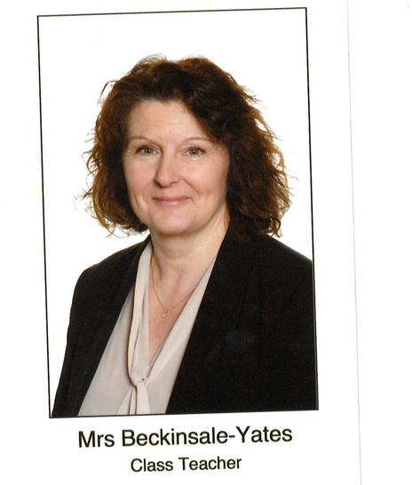 Mrs Beckinsale-Yates - Class Teacher