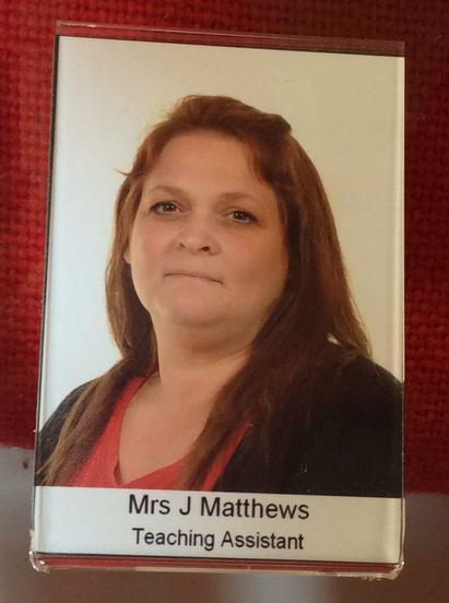 Mrs Matthews.  Early Years T.A