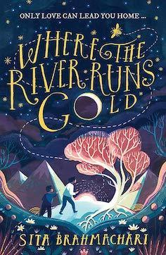 Where the River Runs Gold book cover