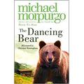 The Dancing Bear by Michael Morpurgo