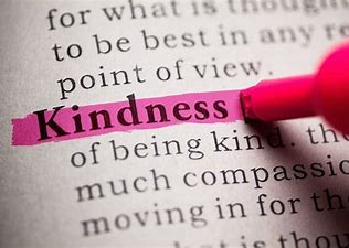 We will look at what kindness is.