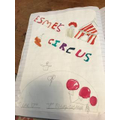 Esme also made a poster to advertise her circus.