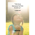 Day #63 We love because he first loved us.