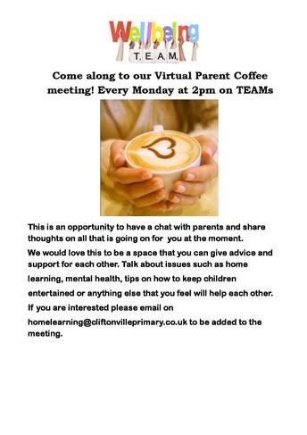 Virtual Parent Coffee meeting! Every Monday at 2pm on TEAMs - homelearning@........