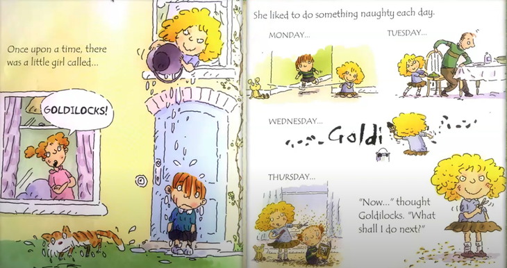 Look at the pictures, what naughty things did Goldilocks do?  What day comes next?