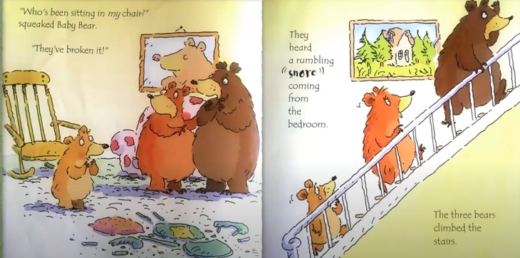 The three bears went upstairs because they heard....? What did they hear?