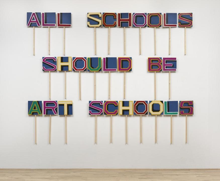 Bob and Roberta Smith All Schools Should be Art Schools 2016