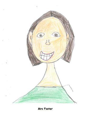 Mrs. Foster, Teacher
