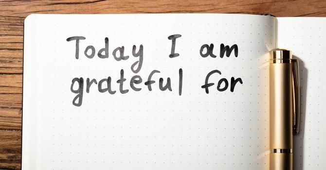 Keep a thankfulness journal!