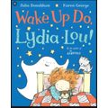 Wake up do, Lydia Lou - Can you make the noises to wake up Lydia Lou?