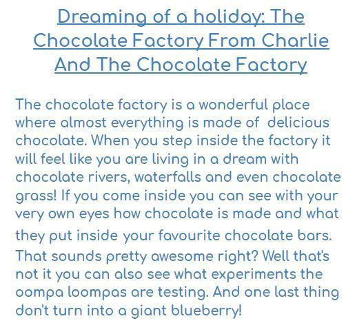 Jack thinks we should visit Willy Wonka's factory