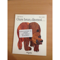 Brown bear,brown bear , what can you see ?
