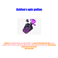 Ashton's epic potion advert.