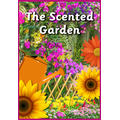 Summer topic: The Scented Garden