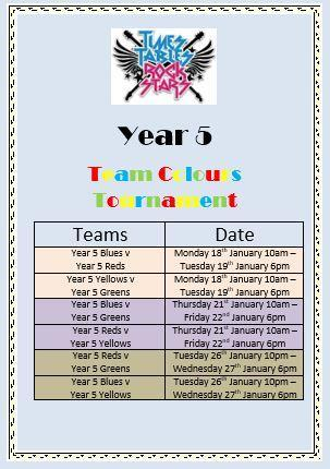 Don't forget that the Year 5 Team Colour Tournament begins on Monday 18th January.