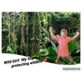 Wild girl - protecting wildlife!