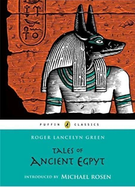 https://www.amazon.co.uk/Tales-Ancient-Egypt-Puffin-Classics/dp/0147512751