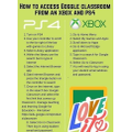 Xbox/PS4 Guide for Google Classroom