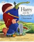 Harry and the Bucketful of Dinosaurs - Ian Whybrow