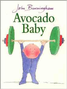 The Hargraves want their new baby to grow up big and strong. But the puny mite will hardly eat a thing. One day Mrs Hargraves finds an avocado in the fruit bowl and the baby gobbles it up. Soon, the strangest things start to happen...