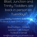 Blast, Junction and Trinity Toddlers are back in person on Tuesdays