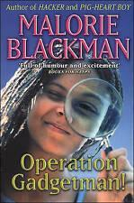 Year 4 are reading Operation Gadgetman by Malorie Blackman