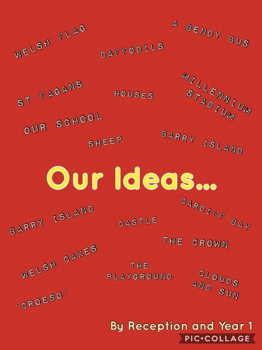 'Our Ideas...' by Reception and Year 1