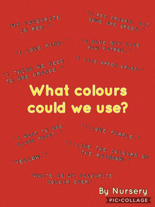 'What colours could we use?' by Nursery