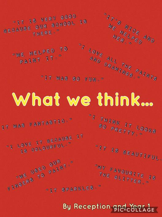 'What we think...' by Reception and Year 1