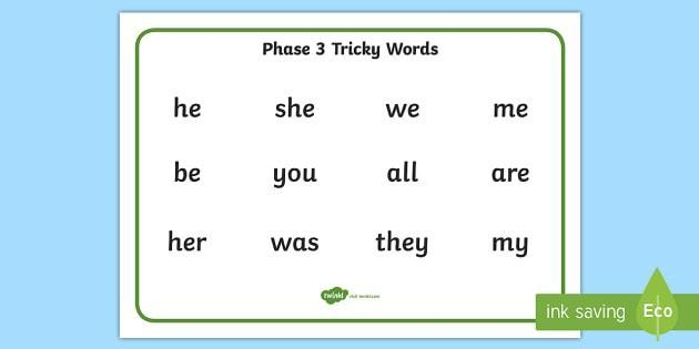 Phase 3 - tricky words
