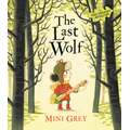 'The Last Wolf' by Mini Grey