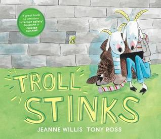 "This story is a 21st century version of the ""Billy Goat's Gruff"" fairy story, a familiar tale for both adults and children and provides opportunities for discussion about keeping safe online. Troll Stinks can be used to discuss issues such as cyberbullying, being kind online and taking/sharing pictures."