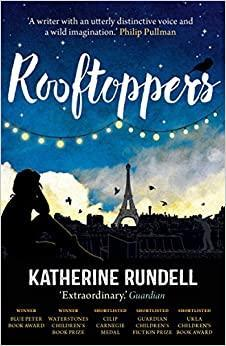 Rooftoppers by Katherine Rundell.