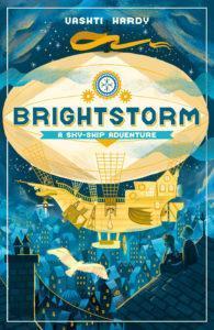 Brightstorm by Vashti Hardy.