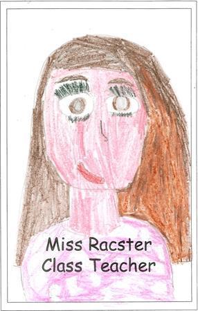 Miss Racster - Year 5 Teacher