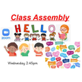 Class Assembly Wednesday 2.45pm, World Book Day Theme