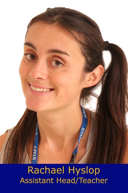 Rachael Hyslop- Assistant Headteacher/ Foxes Class