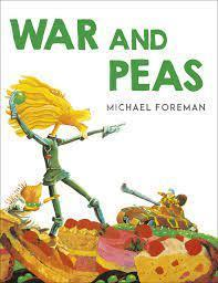 War and Peas by Michael Foreman
