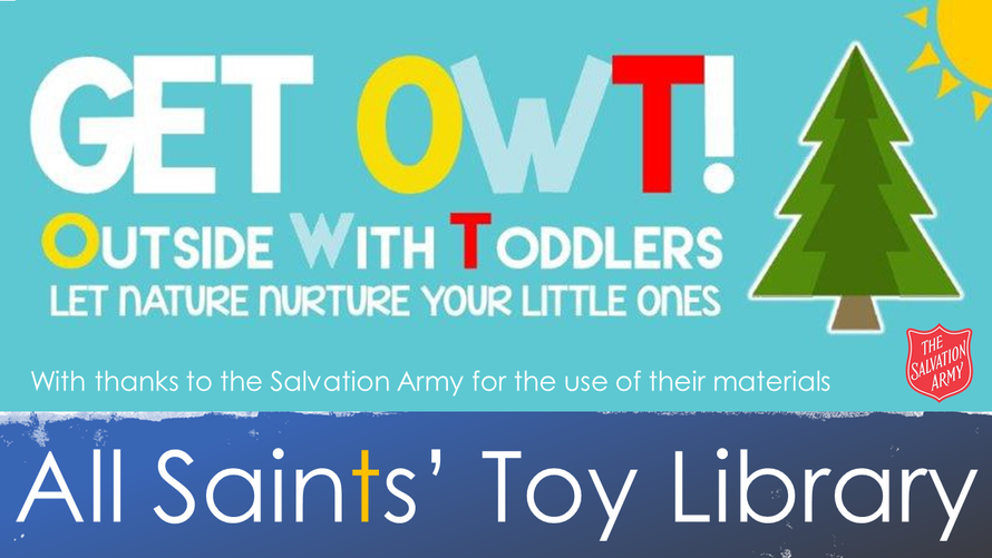 All Saints' Toy Library/Get OWT