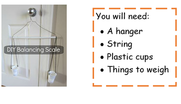 Have a go at comparing the weight of every-day items using scales or this diy method!